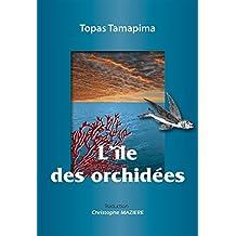 L'île des orchidées: Souvenirs d'un médecin-écrivain taïwanais (French Edition)