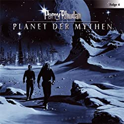 Planet der Mythen (Perry Rhodan Sternenozean 4)