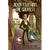 Jaden Toussaint, the Greatest Episode 2: The Ladek Invasion (Volume 2)