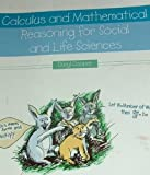Calculus and Mathematical Reasoning for Social and Life Sciences, Cooper, Daryl, 0787286982
