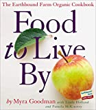 Food to Live By: The Earthbound Farm Organic