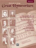 Great Hymnwriters (Portraits in Song), Althouse, Jay, Drennan, Patti, Hayes, Mark, Larson, Lloyd, Page, Anna Laura, 0739042181