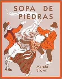 Sopa De Piedras (Stone Soup) (Turtleback School & Library