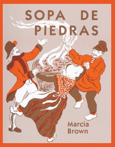 Sopa De Piedras (Stone Soup) (Turtleback School & Library Binding Edition) (Spanish Edition) by Brand: Turtleback