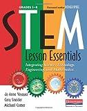 STEM Lesson Essentials, Grades 3-8, Jo Anne Vasquez and Michael Comer, 0325043582