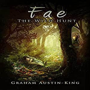 Fae - The Wild Hunt Hörbuch