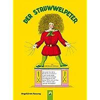 Der Struwwelpeter: Ungekürzte Fassung
