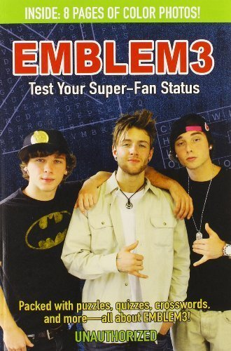 Emblem3: Test Your Super-Fan Status: Packed with Puzzles, Quizzes, Crosswords, and More! by Neubauer, Bonnie (2014) Paperback pdf epub
