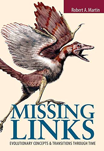 Missing Links: Evolutionary Concepts and Transitions Through Time (Jones and Bartlett Series in Biology)