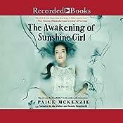 The Awakening of Sunshine Girl | Paige McKenzie, Alyssa Sheinmel