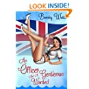 An Officer And A Gentleman Wanted: A Romantic Comedy