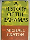 A History of the Bahamas