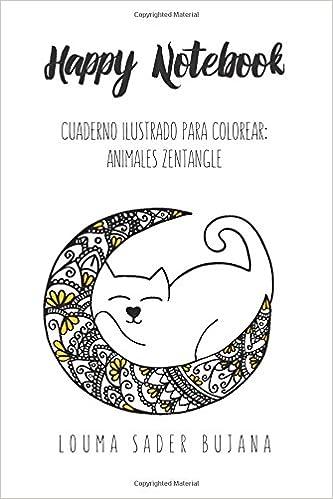 Happy Coloring Mini Notebook: Animales Zentangle: Cuaderno ilustrado ...