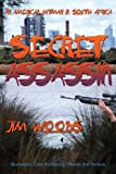 Secret Assassin, Jim Woods, 1937327191