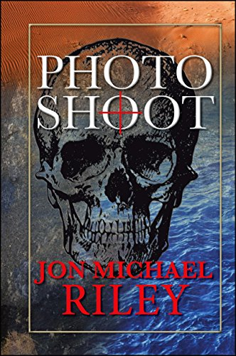 Photo Shoot / A Novel: The Second Channey Moran Thriller (A Channey Moran  Thriller Book 2)