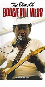 Blues of Boogie Bill Webb [VHS]