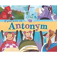 If You Were an Antonym: 0