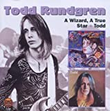 A Wizard, A True Star & Todd By Todd Rundgren (2011-10-03)