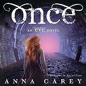 Once: An Eve Novel, Book 2 | Anna Carey