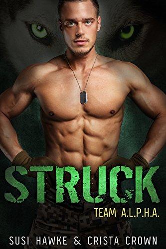 Struck: An MM Mpreg Romance (Team A.L.P.H.A. Book 3)