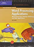 img - for Performing with Word Processing Applications: Word Processing, Desktop Publishing, and Web Applications book / textbook / text book