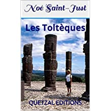 Les Toltèques (French Edition)