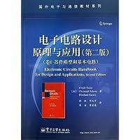 国外电子与通信教材系列:电子电路设计原理与应用(卷1器件模型和基本电路)(第2版)