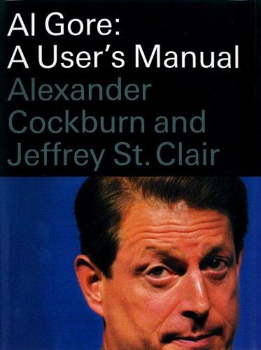 Al Gore: A User's Manual (Add Me Fast)