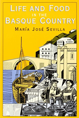 Life and Food in the Basque Country by Maria Jose Sevilla