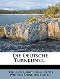Die Deutsche Turnkunst, Friedrich Ludwig Jahn, 1275904858