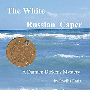 The White Russian Caper Audiobook