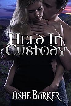 Held in Custody by [Barker, Ashe]