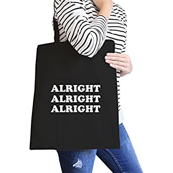 365 Printing Alright Black Canvas Bag Simple and Trendy Cotton Tote Bags