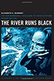 The River Runs Black: The Environmental Challenge