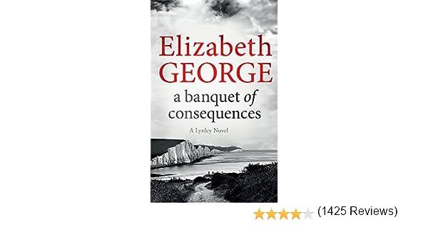 A Banquet of Consequences (Inspector Lynley): Amazon.es: George, Elizabeth, George, Elizabeth: Libros en idiomas extranjeros