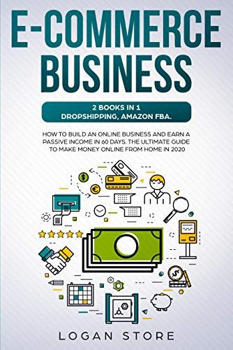 Amazon.com: E-COMMERCE BUSINESS: 2 Books in 1: DROPSHIPPING ...