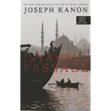 Istanbul Passage by Joseph Kanon (June 01,2012)