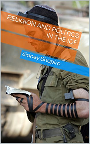 Religion and Politics in the IDF