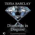 Diamonds in Disguise   Tessa Barclay