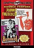 Johnny Firecloud/Bummer