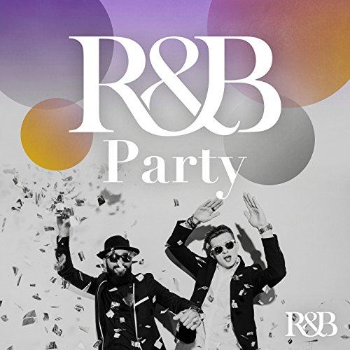 R&B Party [Explicit]