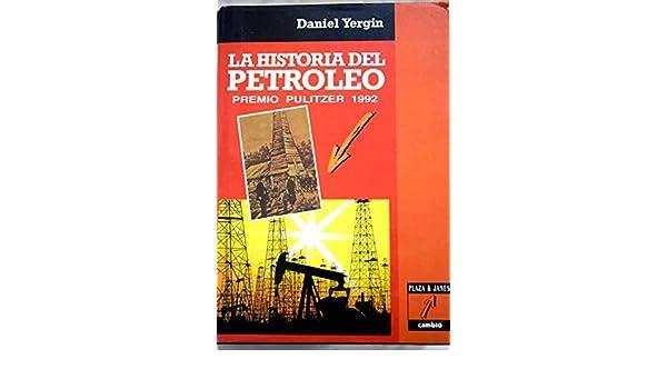 la historia del petroleo daniel yergin