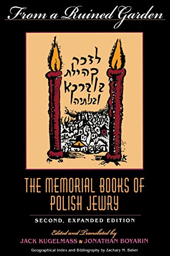 Ebook From a Ruined Garden, Second Expanded Edition: The Memorial Books of Polish Jewry (Indiana-Holocaust [E.P.U.B]