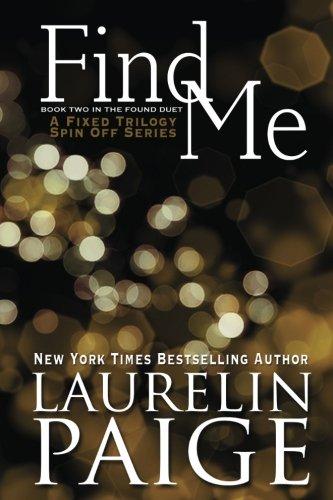 Find Me (Found Duet) by Paige Press