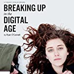 Breaking Up in the Digital Age | Ryan O'Connell