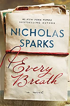 Every Breath - Kindle edition by Nicholas Sparks. Literature & Fiction Kindle eBooks @ Amazon.com.