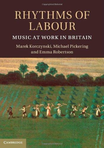 Read Online Rhythms of Labour: Music at Work in Britain PDF