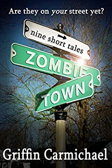 Zombie Town by [Carmichael, Griffin]