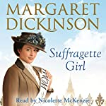 Suffragette Girl | Margaret Dickinson