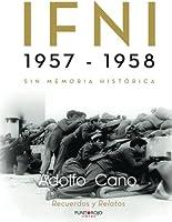 IFNI 1957 - 1958: Sin Memoria